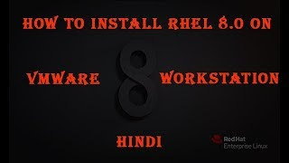 rhel 8 installation || How To Install RHEL 8 On VMware Workstation|rhel 8 installing and downloading