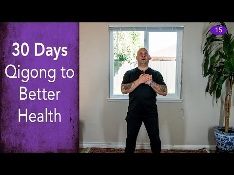 Day #15 - Heart Healing Sound - 30 Days of Qigong to Better Health