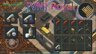 Last Day On Earth Survival   Base de [VN] Royal