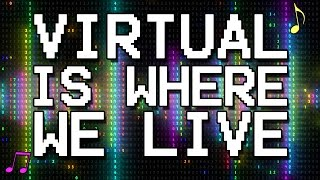 "Approaching Nirvana (feat TryHardNinja) - ""Virtual Is Where We Live"" (Lyric Video)"