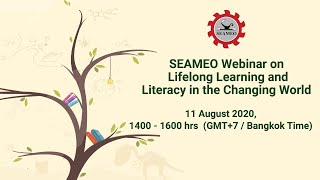 [Webinar] Lifelong Learning and Literacy in the Changing World [SEAMEO AFLATOUN Joint...](11Aug 2pm)