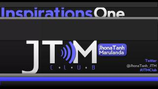 Inspirations 1.0 - JhonaTanh Marulanda |JTM Club|