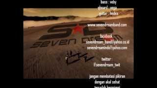 sevendream - berhentilah sejenak (next single on 2012)