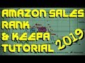 How To Use Amazon Sales Rank In 2019 & How To Read Keepa Graphs Tutorial
