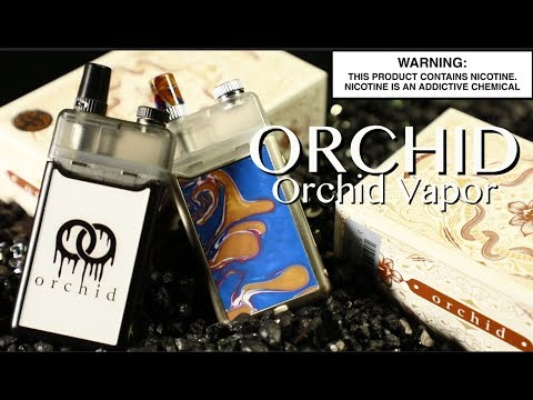 ORCHID Kit By Orchid Vapor ~Vape Pod System Review~