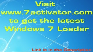 Activate All Windows 7 Versions For Free With Windows Loader
