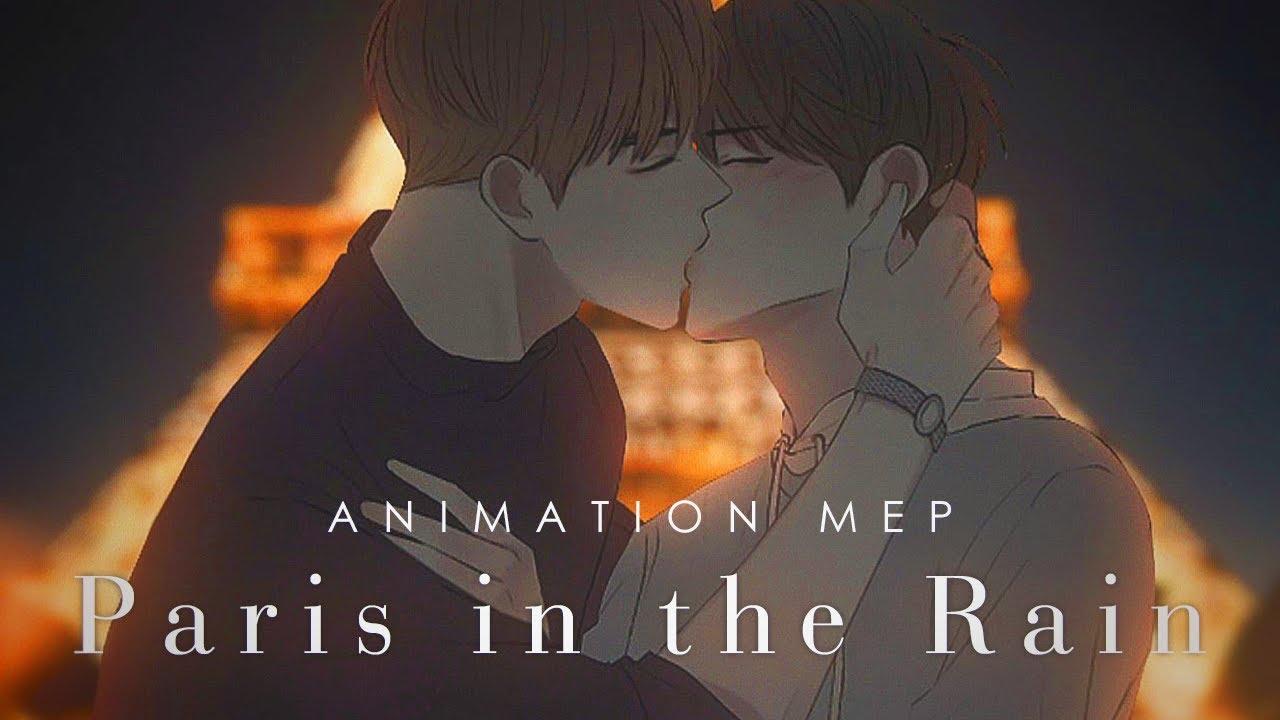 「革命」❝Paris in the Rain || Animation MEP❞