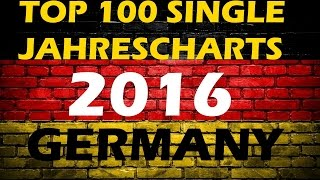TOP 100 Single Jahrescharts Deutschland 2016 | Year-End Single Charts Germany | ChartExpress