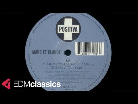 Marc Et Claude - La (Moonman's Flashover Mix) (1998)