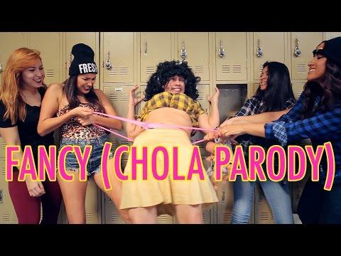 FANCY (CHOLA PARODY)