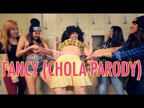 FANCY (CHOLA PARODY)