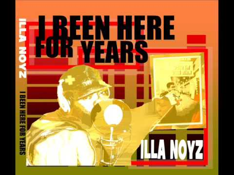 Illa Noyz - I Been Here For Years [full lp]