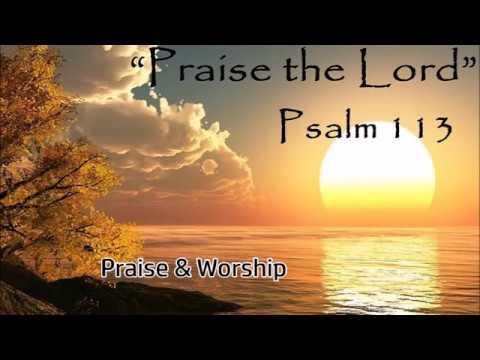 Praise The Lord - Praise & Worship Songs