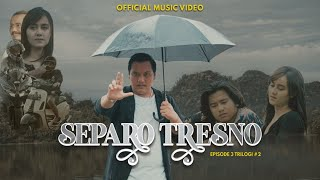 Ndarboy Genk - Separo Tresno ( Official Music Video ) Eps 3