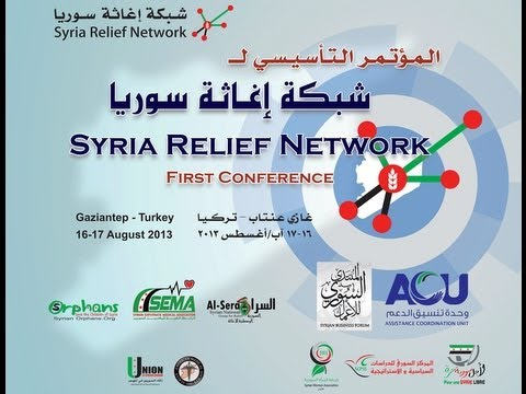 Syria Relief Network Conference 16 17 August 2013