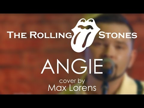 The Rolling Stones - Angie (cover by Max Lorens)