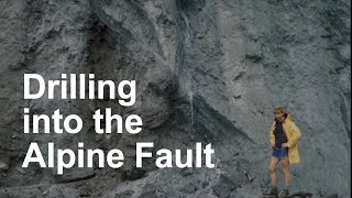 Drilling into the Alpine Fault