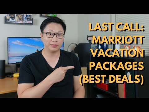 Last Call: Marriott Vacation Packages (Exp 8/18)