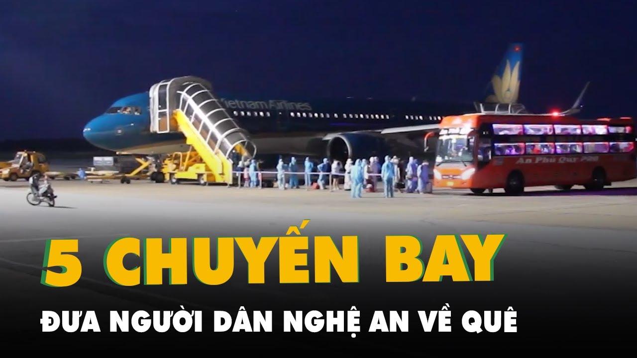 Download 'Chuyến bay 0 đồng' đưa người dân Nghệ An về quê, dự kiến còn 5 chuyến nữa