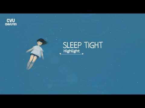 [Vietsub + Engsub + Hangul] HIGHLIGHT (하이라이트) - SLEEP TIGHT