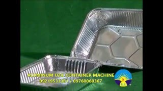 Aluminum Foil Container Machine 09219533381, 09760060367
