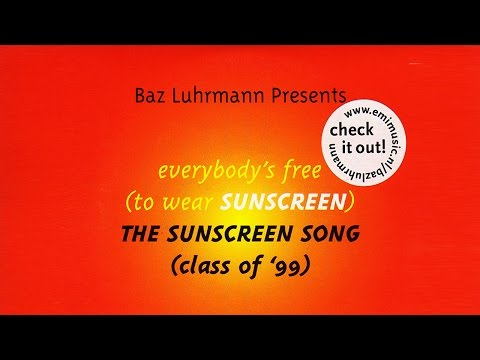 Baz Luhrmann  Everybodys Free To Wear Sunscreen English Subtitles