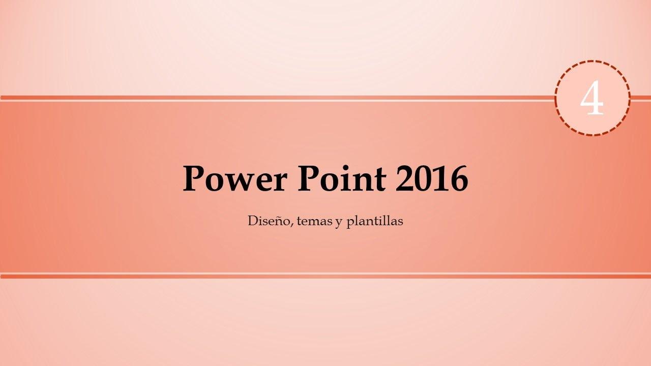 curso de power point 2016 diseño temas y plantillas youtube