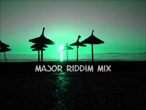 Major Riddim Mix 2013