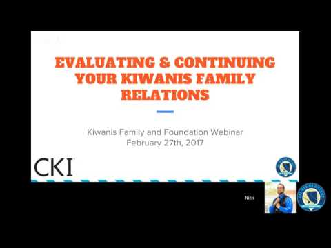 Evaluating & Continuing Your Kiwanis Family Relations