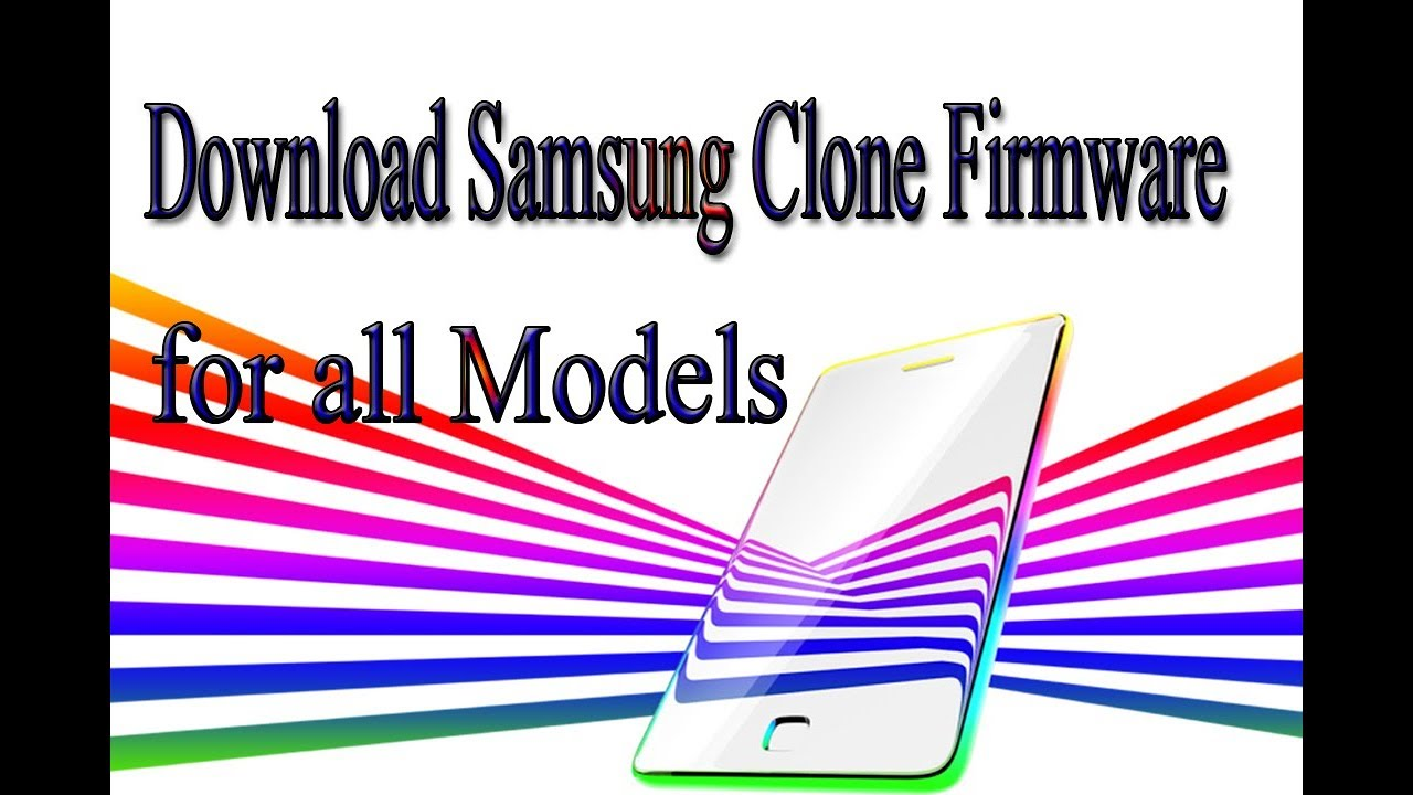Download Samsung Clone Stock Rom | Firmware | Flash File for all Models by  ShareLink