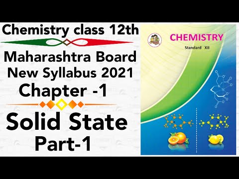 part-1 ch-1 Solid state class 12 science new syllabus maharashtra board- 2021 HSC Types of solid
