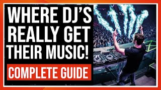 WHERE DO DJs GET THEIR MUSIC?   COMPLETE GUIDE 2021