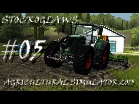 Lets Play Agricultural Simulator 2013  - Episode 05