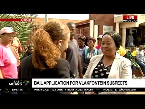 Bail application for Vlakfontein suspects