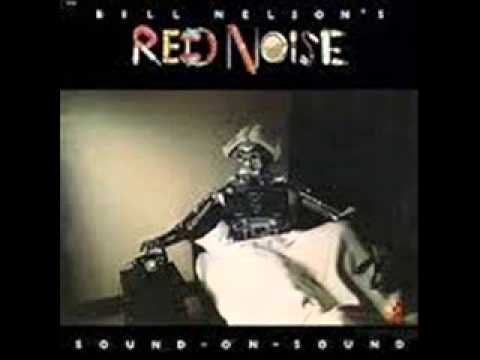Bill Nelson's Red Noise 'For Young Moderns'  1979