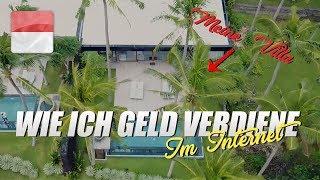 WIe verdiene ich mein Geld im Internet & meine Bali-Villa!