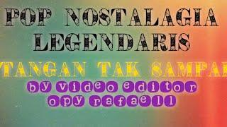 Download SOLO SONG TREBAIK POP NOSTALAGIA TANGAN TAK SAMPAI Mp3
