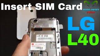 LG L40 D160 Insert The SIM Card