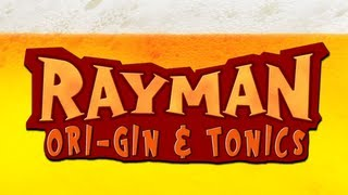 Drinking Games For Gamers_ Rayman OriGin and Tonics