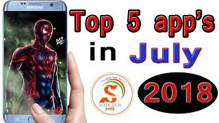 top 5 app for july 2018
