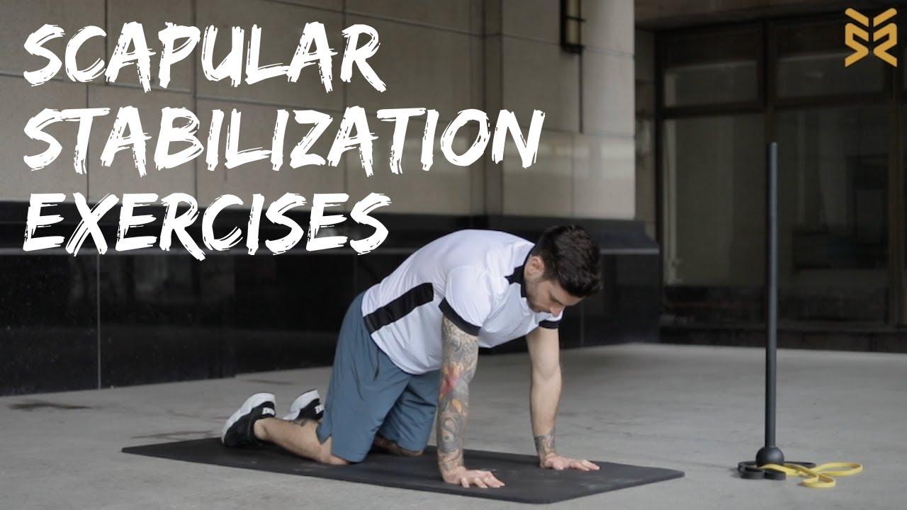11 Scapular Stabilization Exercises
