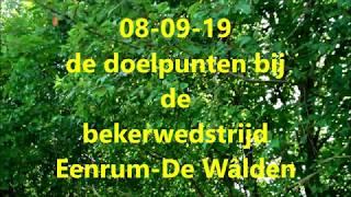 08-09-19 de doelpunten bij Eenrum-De Wâlden