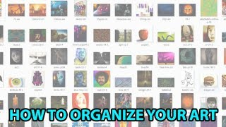 Digital Art File Organization Techniques