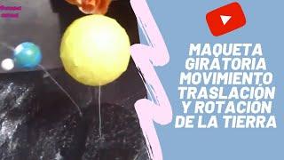 Repeat youtube video Maqueta super fácil Giratoria Movimiento de Traslación y Rotación de la tierra