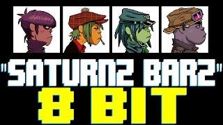 Saturnz Barz [8 Bit Tribute to Gorillaz] - 8 Bit Universe