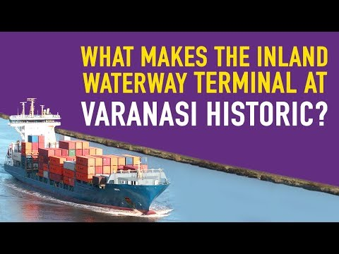What makes the Inland Waterway Terminal at Varanasi historic? Watch now to find out