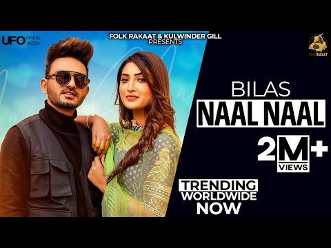 Naal Naal: Bilas   Desi Crew   Isha Sharma   New Punjabi Song 2021   Punjabi Song 2021   Folk Rakaat
