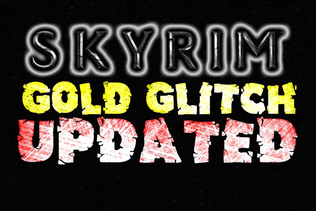 SKYRIM: Money Glitch UPDATED (3 NEW ways to get Rich)