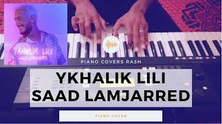 Saad Lamjarred - YKHALIK LILI (Acoustic Piano Cover) سعد لمجرد - يخليك للي