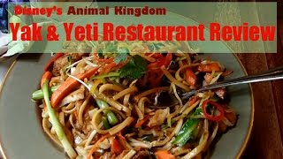 An overview/review of Disney's Animal Kingdom restaurant: The Yak &...